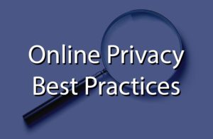Online privacy best practices overlaid on top of a magnify glass