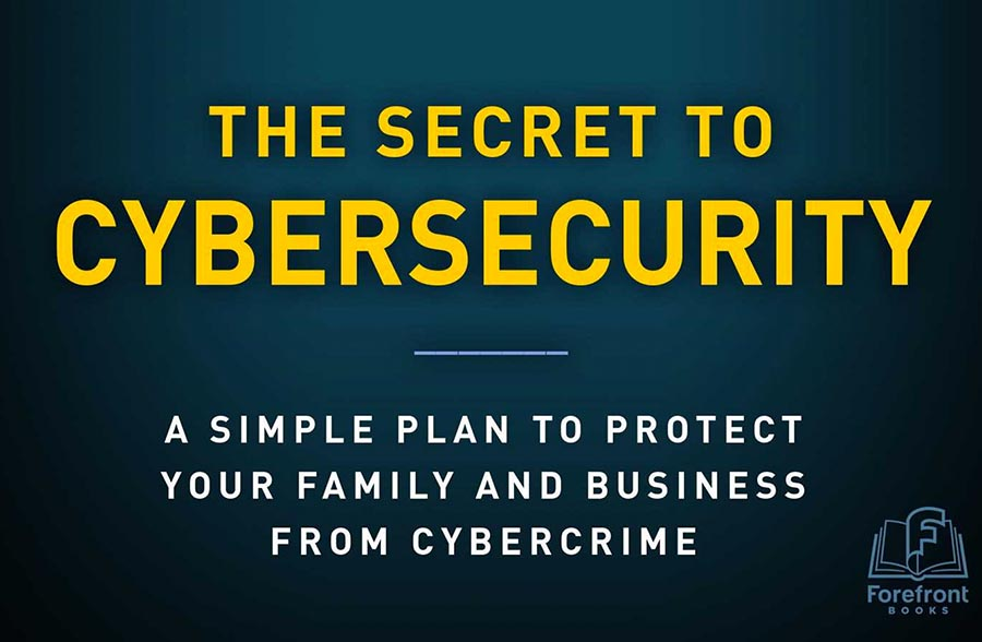 Secrets to Cybersecurity book cover. Recommended among other cyber security books