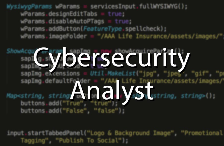 Cybersecurity analyst written over a background of code on a screen.