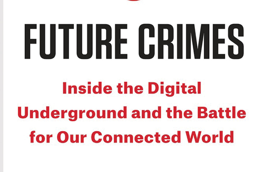 Future Crimes book cover in red and black. Notable among cyber security books.